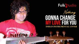 Nothing Gonna Change My Love For You ft. Arnab   Indian Instrumental Version   Valentines Day 2019