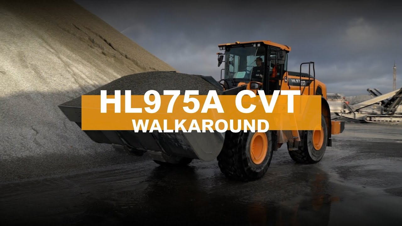 Walkaround of the New HL975A CVT Wheel Loader | Hyundai Construction Equipment