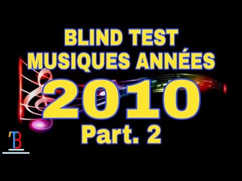 BLIND TEST MUSIQUES ANNÉES 2010 DE 90 EXTRAITS [PART. 2] (AVEC RÉPONSES)