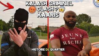 KALASH CRIMINEL EN CLASH AVEC KAARIS POUR UNE HISTOIRE DE QUARTIER ? | JE RÉAGIS (Clash, Quartier..)