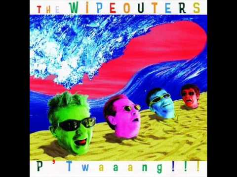 The WipeOuters      P'Twaang !!!
