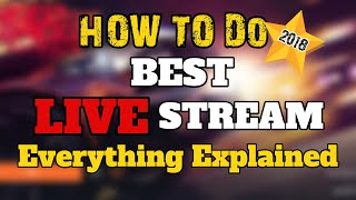 How To Do Best YouTube Live Stream - Ultimate Guide 2018 - Hindi