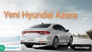 2018 Hyundai Azera İç Dış Tasarım Ve Sürüş Özellikleri Hyundai Azera Interior Exterior And Drive