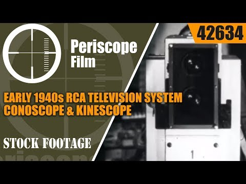 EARLY 1940s RCA TELEVISION SYSTEM FILM  ICONOSCOPE & KINESCOPE 42634