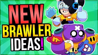 5 Amazing NEW Brawler IDEAS That SHOULD Be Added to Brawl Stars!