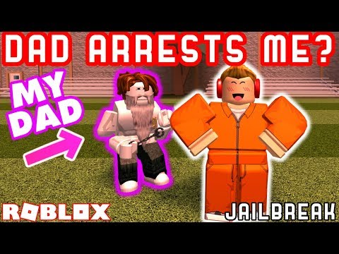 MY DAD ARRESTED ME IN JAILBREAK... | Roblox Jailbreak With My Dad