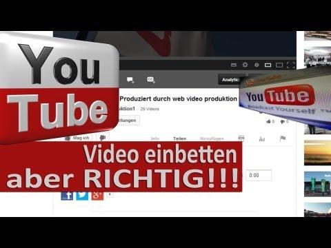 Youtube Video einbetten - aber richtig ! Falsches Einbetten verursacht Probleme!
