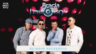 Bracia Lewkowscy - Eliksir szczęścia (Official Audio)