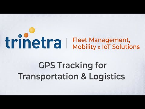 GPS Tracking for Transportation & Logistics | Fleet Management Solutions - Trinetra Wireless