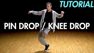 How to Pin Drop  Knee Drop (Hip Hop Dance Moves Tutorial Breakdance)  Mihran Kirakosian