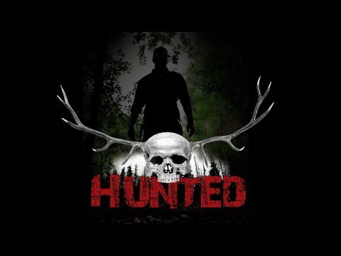 HUNTED - SXSW (Official Full Movie)