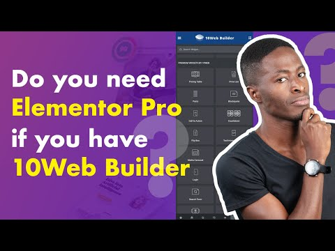 Do you need Elementor Pro if you have 10Web builder?