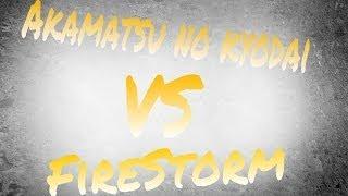Tournoi 2 VS 2 (Akamatsu No Kyodai vs Firestorm)