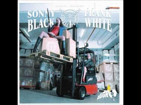 Sonny Black & Frank White - Sag Nicht feat. D-Bo