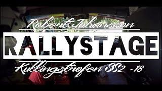 RALLYSTAGE | Kullingstrofén 2018 SS2 - Robert Johansson