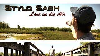 Stylo Sash-Love in die Air