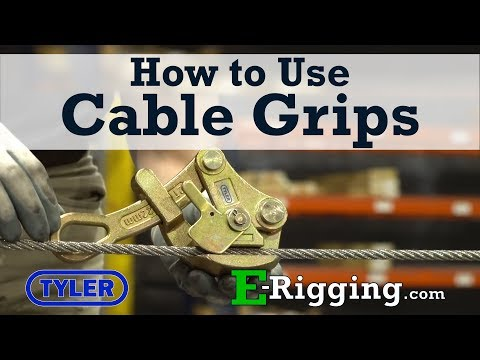 How to Use Tyler Tool Cable Grips