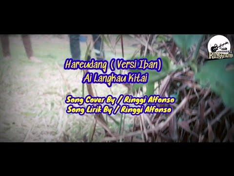 Hareudang (Versi Iban) / Ai Langkau Kitai /Cover By Ringgi Alfonso