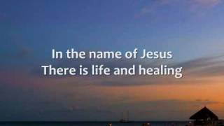 Chris Tomlin - Name of Jesus - Lyrics