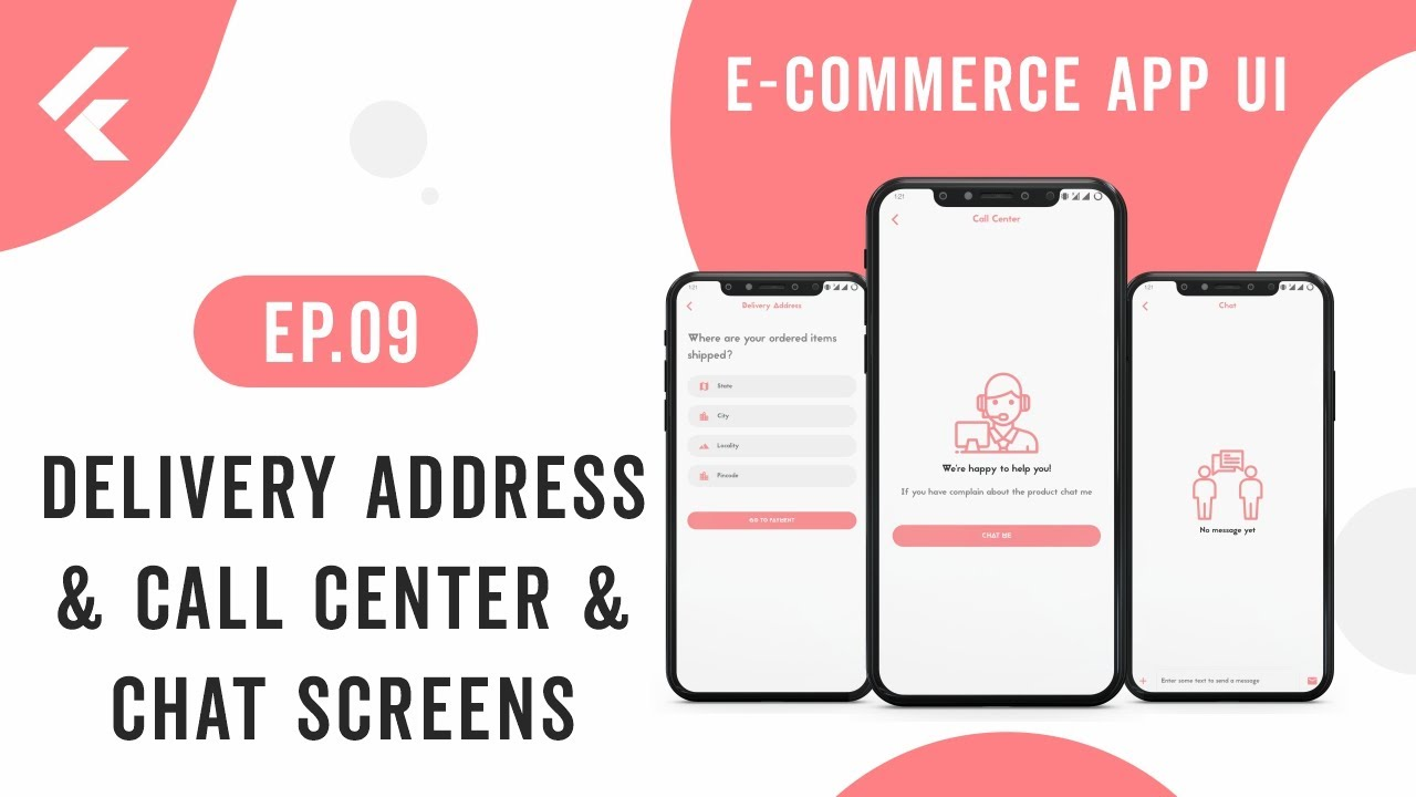 Flutter App UI | E-Commerce App | EP.09 Delivery Address, Call Center, Chat Screens | Speed Code