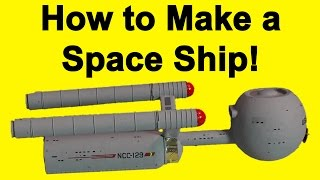 How to Make a Star Trek Ship - Daedalus DIY