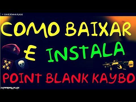 COMO BAIXAR POINT BLANK KAYBO (2017)