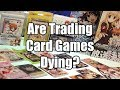 Are Trading Card Games Dying?
