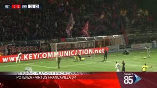 15 Maggio 2019   2° Turno Play Off Serie C   Potenza   Virtus Francavilla 3 1