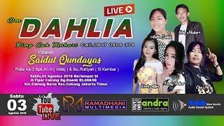 Live Steaming DAHLIA Music // Khitanan SAIDUL QUNDAYAS // Live Cakung