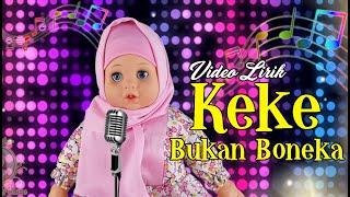 VIDEO LIRIK KEKE BUKAN BONEKA - REMIX | Belinda Palace