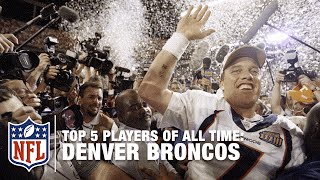 Top 5 Broncos of All Time | NFL Rank'd