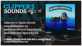 Lorenzo Al Dino & Deep Josh Feat. Cope - Lullaby (Deep Josh Into The Lounge Mix) - Official Audio