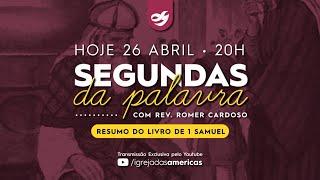SEGUNDAS DA PALAVRA 26.04.21 | Rev Romer Cardoso