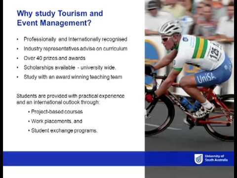 Tourism & Event Management - Open Day 2012 - University of South Australia
