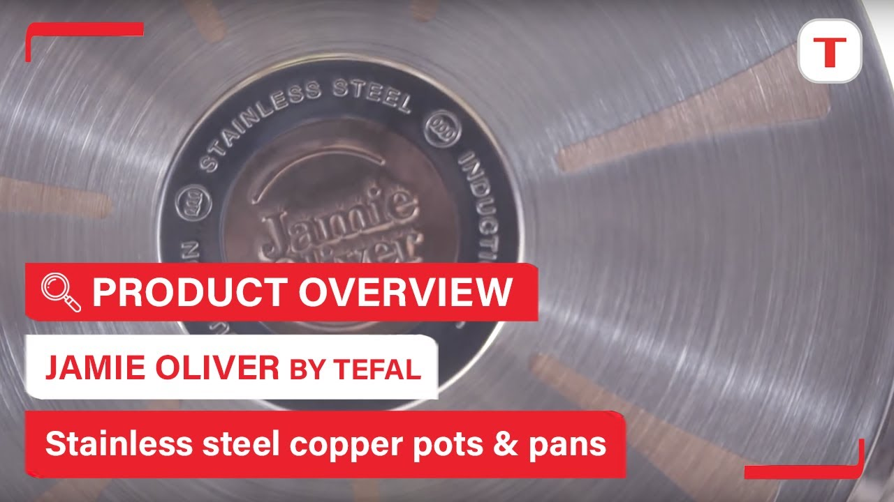 jamie oliver tefal professional series stainless steel copper cookware youtube. Black Bedroom Furniture Sets. Home Design Ideas