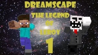 Dreamscape: The Legend of Leroy Adventure Map with Salvadore (Part 1)
