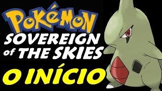 Pokémon Sovereign of The Skies (Hack) - O Início (Gameplay em Português)