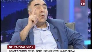 Saadet Partisi GİK üyesi Yakup Budak TV5 Ekranlarında 2 bölüm