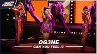 OG3NE. // CAN YOU FEEL IT // SHOW 3 // DDD //