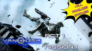 Vanquish walkthrough Act 1 Mission 1