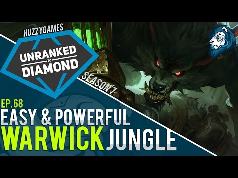 EASY & POWERFUL WARWICK JUNGLE - Unranked to Diamond - Episode 68
