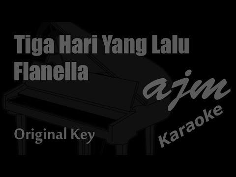 Free Download Flanella - Tiga Hari Yang Lalu (original Key) Karaoke | Ayjeeme Karaoke Mp3 dan Mp4