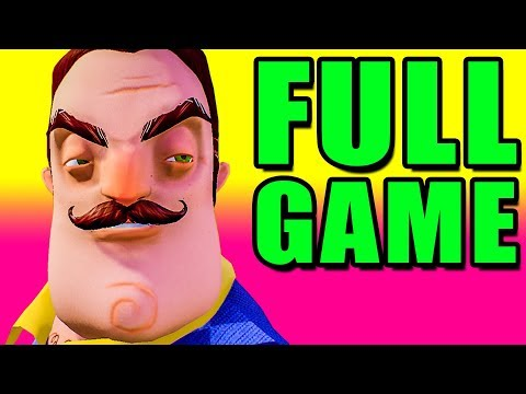 Hello Neighbor Full Game Release 🏡 Hello Neighbor PC Gameplay Walkthrough