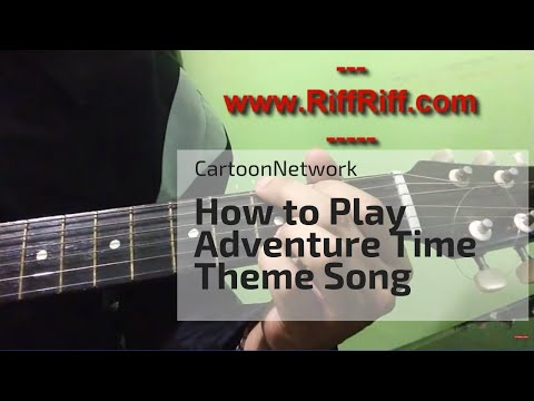 Learn How to play Adventure Time on Guitars   Riffriff