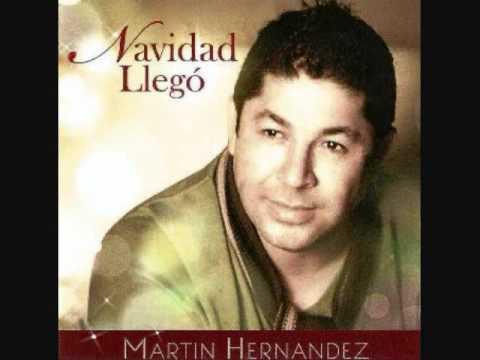 """Noche Buena"" Martin Hernandez"