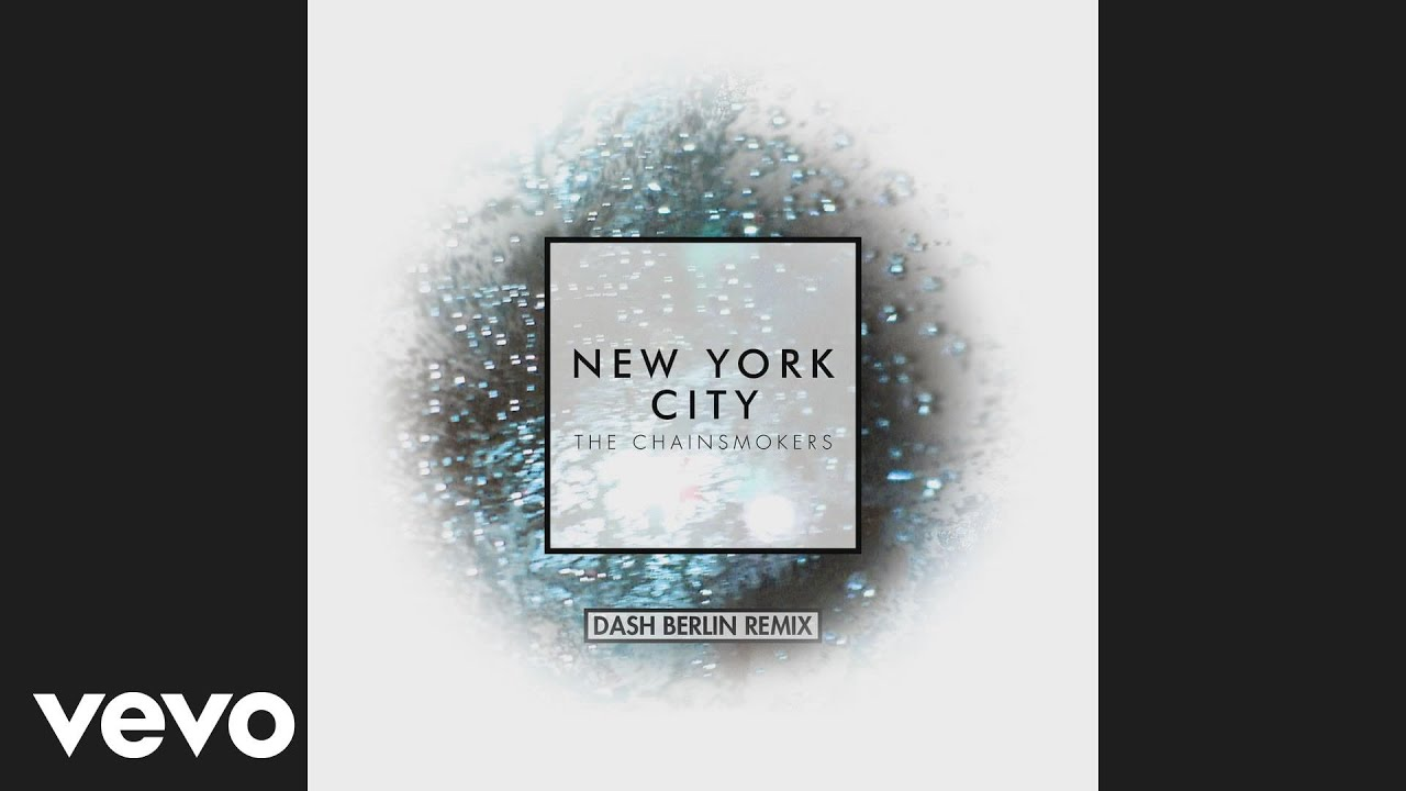 The Chainsmokers - New York City (Dash Berlin Remix Audio)