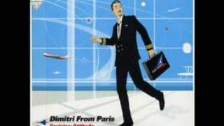 Dimitri From Paris - Not Quite Disco