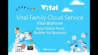 Vital BizForm Introduction