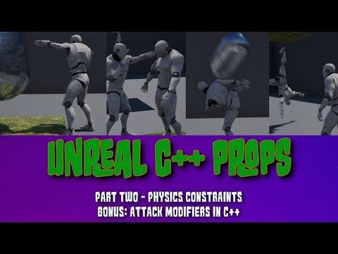 TUTORIAL]Unreal C++ Props - Part Two- Physics Constraints