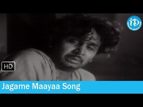 Jagame Maayaa Song - Devadasu Movie Songs - ANR - Savitri - SVR
